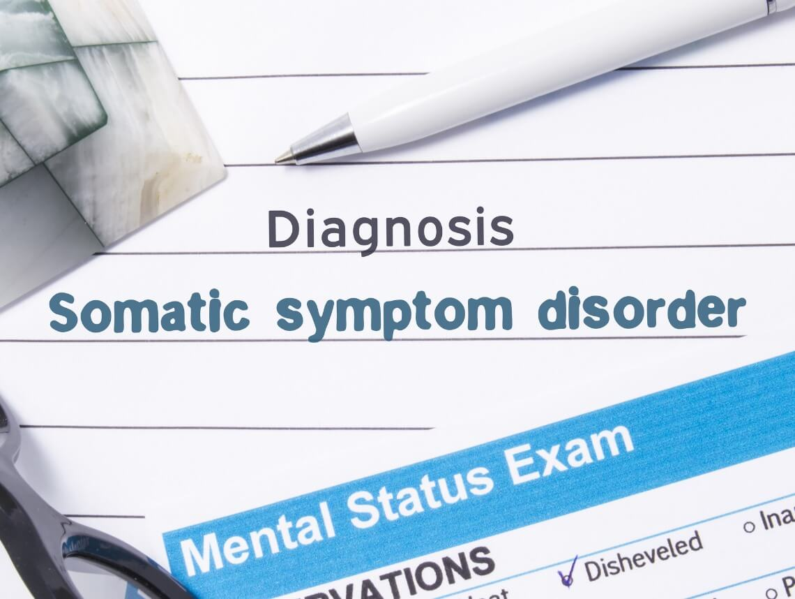 What Is Somatic Symptom Disorder