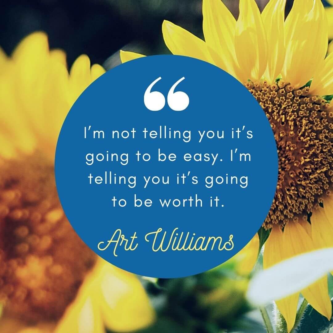 Art Williams Quote